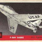 1956 Topps Jets card #211 F-86H Sabre, US Fighter jet