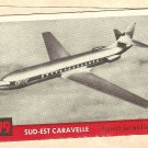 1956 Topps Jets card #99 Sud-Est Caravelle, French Jet airliner