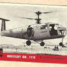 1956 Topps Jets card #232 Breguet BR. 111E, French Helicopter
