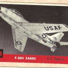 1956 Topps Jets card #211 (B) F-86H Sabre, US Fighter jet