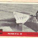 1956 Topps Jets card #235 (B) Payen PA 49, French Fighter plane