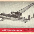 1956 Topps Jets card #58 (B) Airspeed Ambassador, British Airliner