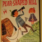 Golden Press: Pear-Shaped Hill by Irving Leitner hardcover children's book, 1st edition(?) 1960