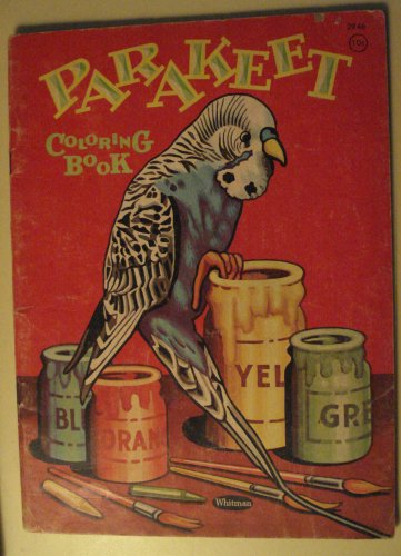 Whitman Pub. Parakeet Coloring Book, 1961 - lots of cool illustrations of Parakeets