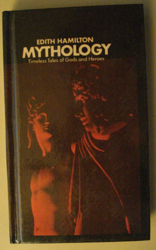 Mythology: Timeless Tales of Gods & Heroes by Edith Hamilton hardcover book - great shape, 1969