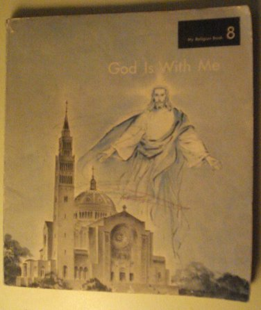 God Is With Me educational religious children's book, softcover, 1960