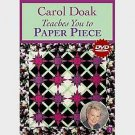 Carol Doak Teaches You to Paper Piece ~ New Quilting Instructional DVD ~ Learn from the Master!