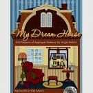 My Dream House:EQ Projects of Appliqué Patterns by Angie Padilla,Add-on Software for EQ5,EQ6 or EQ7