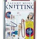 Boye ~ I Taught Myself Knitting ~ Beginner's Kit 6398 ~ Instructions, Patterns & Knitting Tools