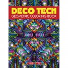 Deco Tech, Geometric Youth to Adult Coloring Book by John Wik. Great Stress Relief! Be Creative!