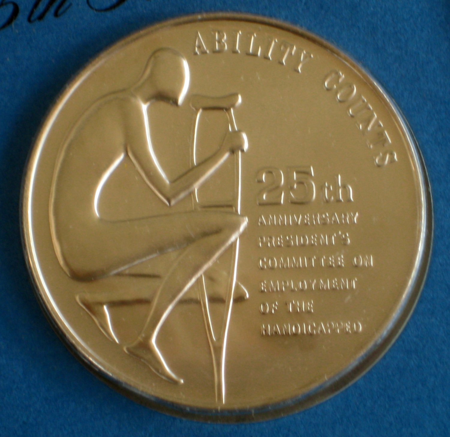 President's Committee on Employment of Handicapped 25th Anniversary Medallion Coin Token 1947 1972