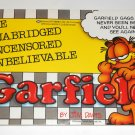 The Unabridged UnCensored Unbelievable Garfield Book Cat Paperback Soft Cover Odie PAWS Jim Davis