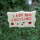 Ladybug Crossing garden sign