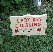 Ladybug Crossing garden sign