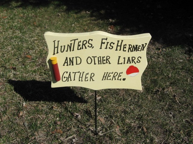 Hunters,Fishermen wood garden sign