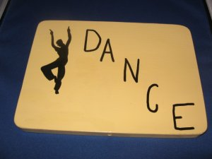 Dance door  Sign pine wood handpainted