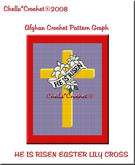 CHELLA*CROCHET Afghan Pattern Graph Crochet HE Is Risen Easter Lily EMAILED to you