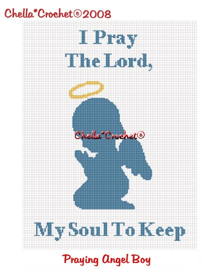 CHELLA*CROCHET Angel Baby BOY  I Pray the Lord My Soul To Keep Afghan Pattern Graph .PDF EMAILED