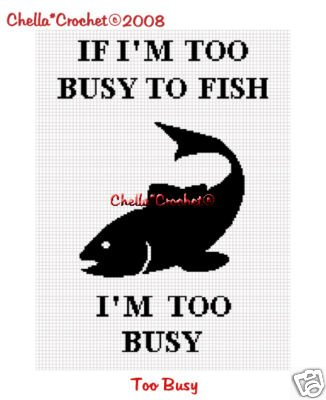If I'm Too Busy To Fish Afghan Crochet Pattern Graph