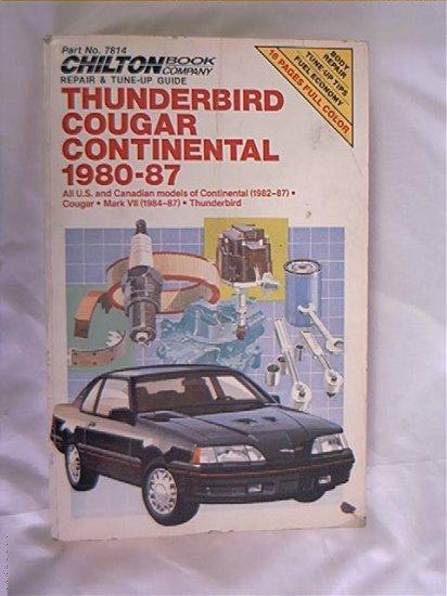1980 - 1987 FORD LINCOLN MERCURY THUNDERBIRD COUGAR  CONTINENTAL CHILTON REPAIR GUIDE