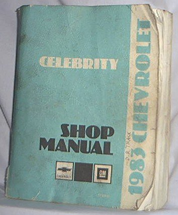 1983 CHEVY CELEBRITY GM FACTORY SHOP MANUAL