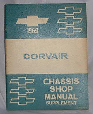 1969 CORVAIR FACTORY SHOP MANUAL CHASSIS SUPPLEMENT - VERY RARE