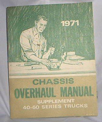 1971 GM FACTORY SERVICE MANUAL SUPPLEMENT 40 - 60 SERIES TRUCKS