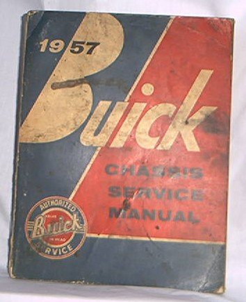 1957 BUICK CHASSIS SERVICE MANUAL FSM