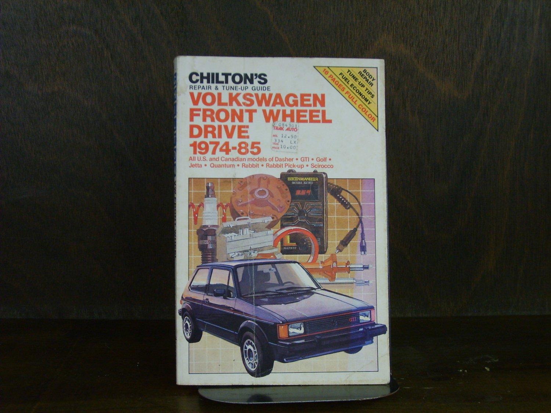Chilton Volkswagen Front Wheel Drive 1974-1985 Repair Manual