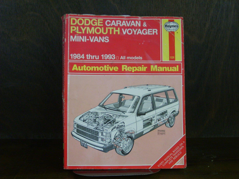 Dodge & Plymouth Mini Vans 1984 - 1995 Haynes Automotive Repair Manual