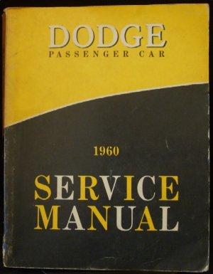 1960 Dodge Factory Service Manual  FSM VERY RARE ORIGINAL