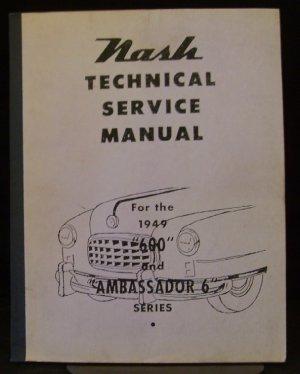 1949 Nash Model 600 and Ambassador 6 Service Manual - FSM
