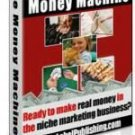 Niche Money Machine - Finding, Creating and Selling