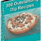 Ultimate Dip Cookbook 300 Recipes - eBook