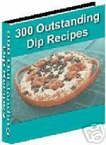 Ultimate Dip Cookbook 300 Recipes - eBook