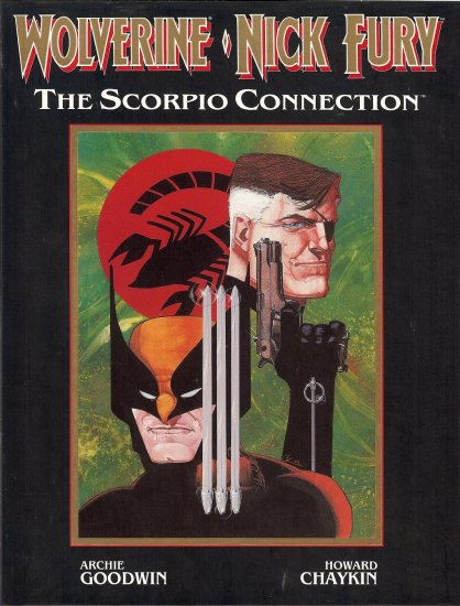 Wolverine & Nick Fury - The Scorpio Connection - 1989
