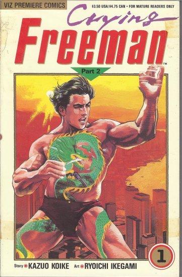 Crying  Freemen - 1991 - Viz Premiere Comics