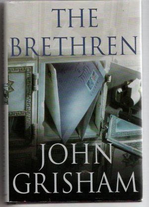 The Brethren  Author John Grisham  Legal Fiction