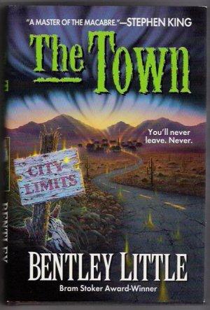 The Town Author Bentley Little  Bram Stoker Award-Winner  Horror
