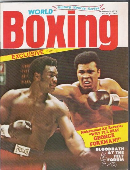 World Boxing- Exclusive-Muhammad Ali George Foreman- 1973- Vintage Magazine