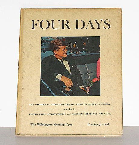 FOUR DAYS - The Death of President Kennedy  (1964) Hardcover Book