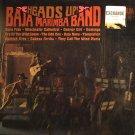 Baja Marimba Band  -  Heads Up