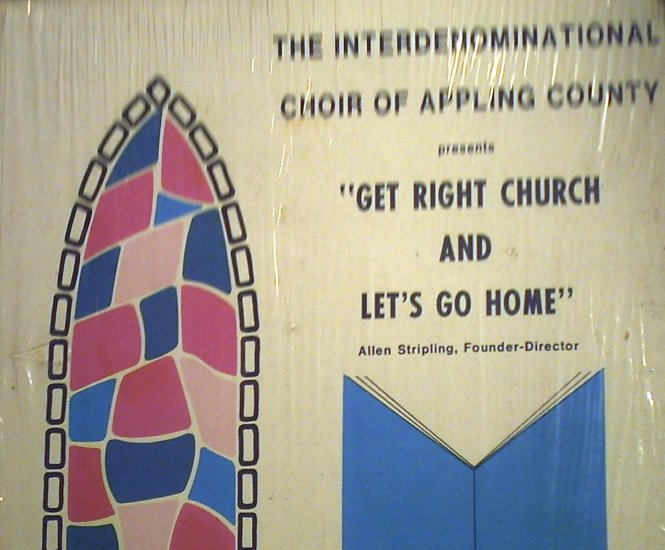 Appling County Choir - Get Right Church and Let's Go Home.