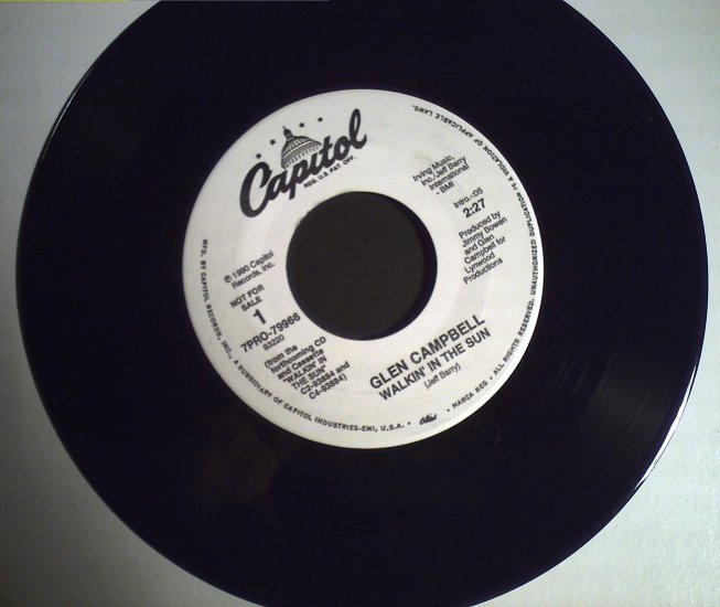 Campbell, Glen   Walkin' in the Sun/single copy..........1990