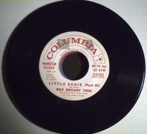 Bryant, Ray Trio   Little Susie (part 1)/Little Susie (part III)