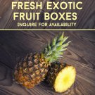 Various Fresh Exotic Fruits Available (Custom Box)
