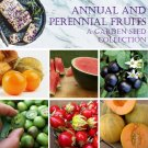 Annual and Perennial Fruits Organic Garden Seed Collection - 6 Varieties