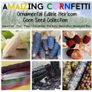 The Rare Heirloom Corn Zea Maize Collection - 6 Varieties