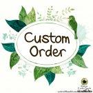 Reserved - Custom Order for Lola W.