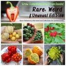 Unusual Weird and Wacky Heirloom Edibles Garden Seed Collection - 6 Varieties